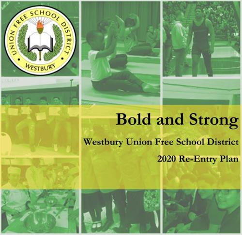 Westbury UFSD Bold and Strong Reentry of Schools