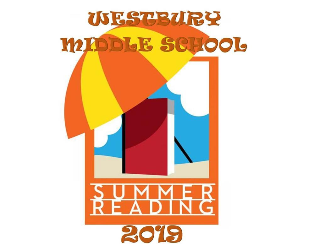 Westbury Middle School Summer Reading Assignment 2019
